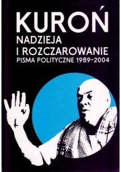 Nadzieja i rozczarowanie. Pisma polityczne 1989-20