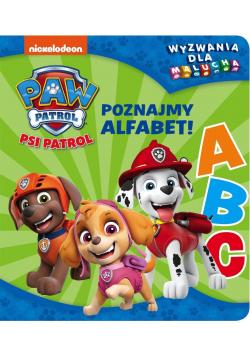 Psi Patrol. Wyzwania dla malucha. Poznajmy alfabet