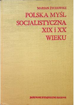 Polska myśl socjalistyczna XIX i XX wieku