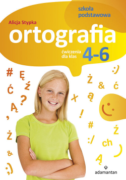 Ortografia Ćwiczenia dla klas 4-6