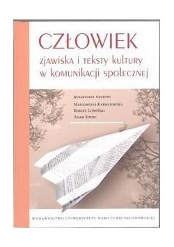 Człowiek zjawiska i teksty kultury w kom. społ.