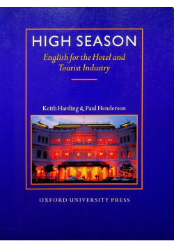 High Season English for the Hotel and Tourist Industry