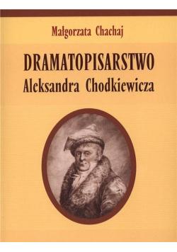 Dramatopisarstwo Aleksandra Chodkiewicza