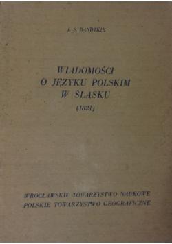 Wiadomości o języku polskim w ślasku