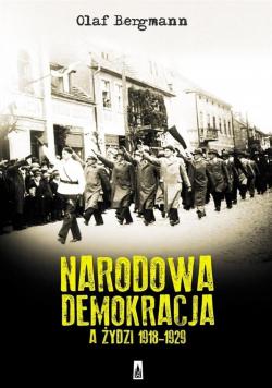 Narodowa Demokracja a Żydzi 1918 - 1929