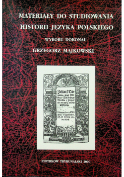 Materiały do studiowania historii języka polskiego