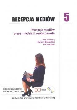 Recepcja mediów T.5 Recepcja mediów przez...