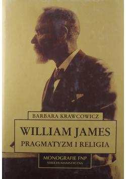 William James pragmatyzm i religia Nowa
