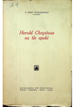 Herold Chrystusa na tle epoki 1937 r