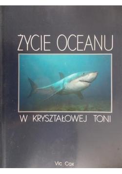Życie oceanu w kryształowej toni