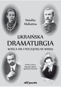 Ukraińska dramaturgia końca XIX i początku XX w.