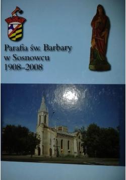 Parafia św Barbary w Sosnowcu 1908 - 2008