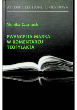 Ewangelia Marka w komentarzu Teofylakta
