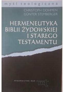 Hermeneutyka Biblii żydowskiej i Starego Testamentu