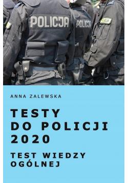 Testy do Policji 2020 Test wiedzy ogólnej