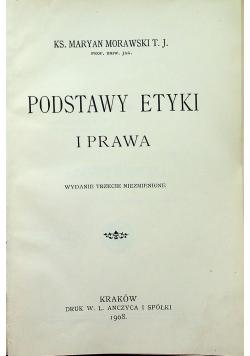 Podstawy Etyki i prawa 1908 r.