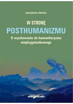 W stronę posthumanizmu