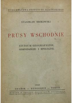 Prusy Wschodnie 1945 r.