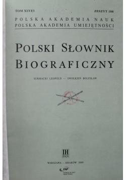 Polski słownik biograficzny Tom XLVI Zeszyt od 188 do 191