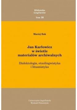 Jan Karłowicz w świetle materiałów archiwalnych