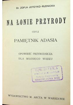 Na łonie przyrody czyli pamiętnik Adasia 1912r.
