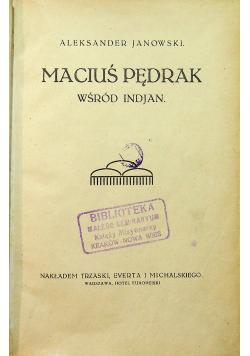 Maciuś Pędrak wśród Indjan 1922 r