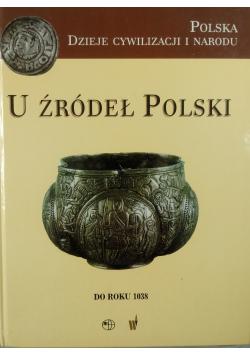 U źródeł Polski do roku 1038