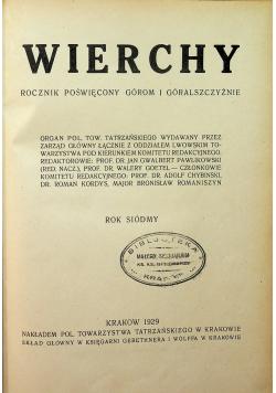 Wierchy rocznik poświęcony górom i góralszczyźnie rok siódmy 1929 r