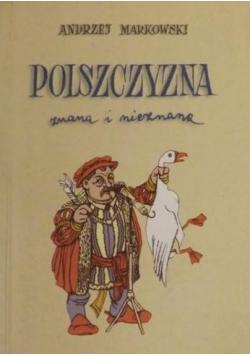 Polszczyzna znana i nieznana autograf  Markowskiego