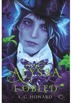 Alyssa i obłęd T.2