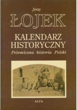 Kalendarz historyczny, polemiczna historia Polski