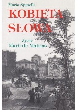 Kobieta słowa Życie Marii de Mattias