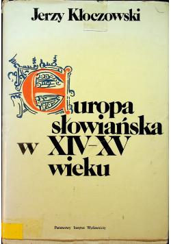 Europa słowiańska XIV XV wieku