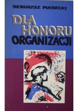 Dla honoru organizacji