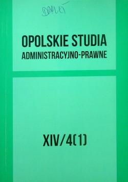 Opolskie studia administracyjno-prawne XIV/4