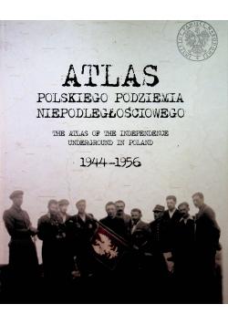 Atlas polskiego podziemia niepodległościowego 1944 1956