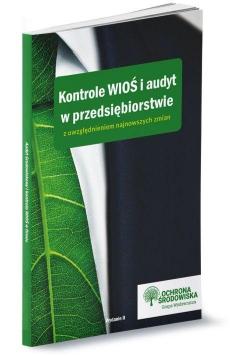 Kontrole WIOŚ i audyt w przedsiębiorstwie..
