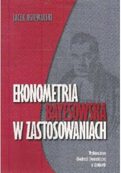 Ekonometria Bayesowska w zastosowaniach