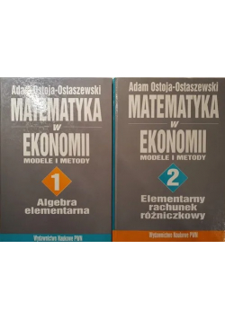 Matematyka w ekonomii modele i metody tom 1 i 2