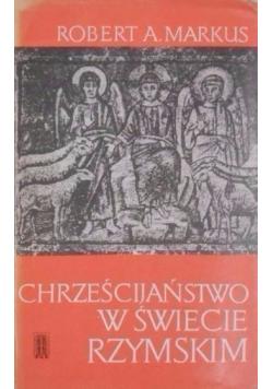 Chrześcijaństwo w świecie rzymskim