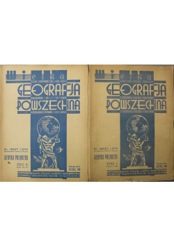 Wielka Geografia Powszechna Zeszyt I i II Afryka Północna 1934r