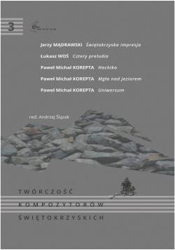 Twórczość kompozytorów świętokrzyskich T.3