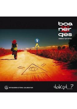 Dokąd...? Boanerges CD