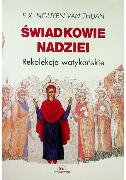 Świadkowie Nadziei Rekolekcje watykańskie