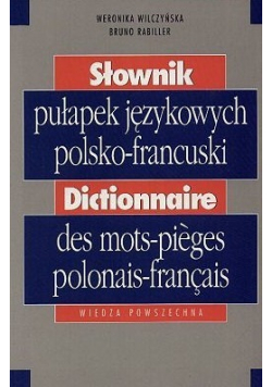 Słownik pułapek językowych polsko francuski