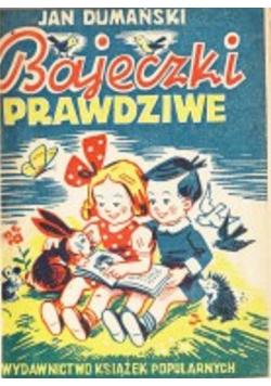 Bajeczki prawdziwe 1947 r.