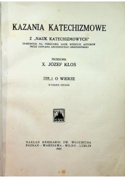 Kazania katechizmowe Tom I O wierze 1930 r.