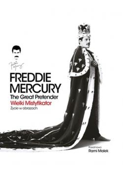 Freddie Mercury. The Great Pretender