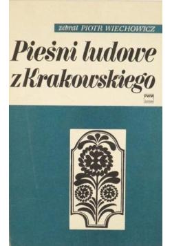 Pieśni ludowe z Krakowskiego