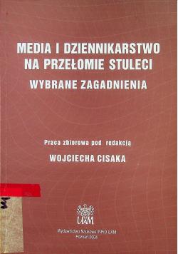 Media i dziennikarstwo na przełomie stuleci